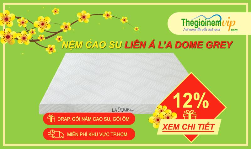 nem-cao-su-lien-a-la-dome-grey-10cm-khuyen-mai-nhu-y-don-tet-canh-ti-2020
