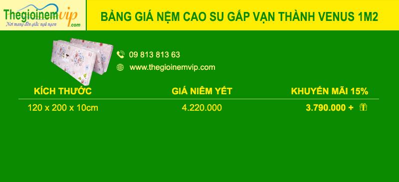 bang-gia-nem-cao-su-gap-van-thanh-venus-1m2