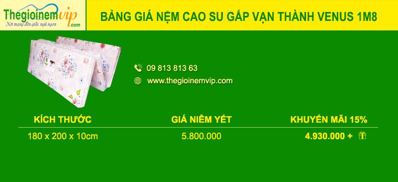 bang-gia-nem-cao-su-gap-van-thanh-venus-1m8