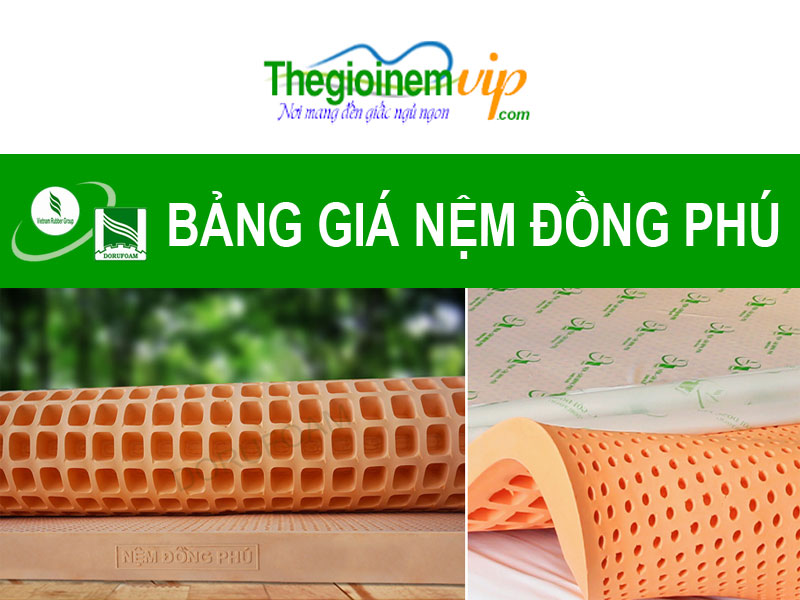 Bảng giá nệm Đồng Phú