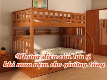 Những điều cần lưu ý khi mua nệm cho giường tầng
