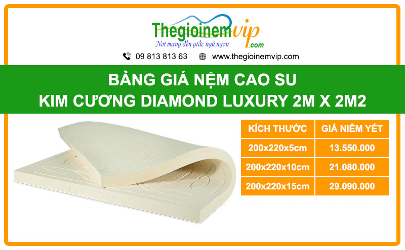 bang-gia-nem-cao-su-kim-cuong-diamond-luxury-2m-x-2m2-2mx2m2