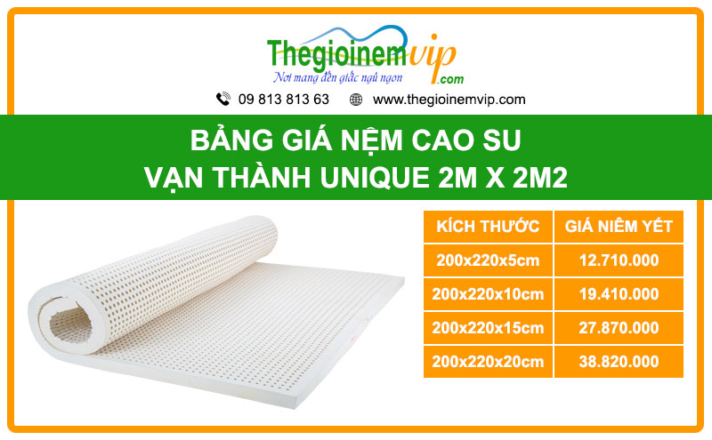 bang-gia-nem-cao-su-van-thanh-unique-2m-x-2m2-2mx2m2