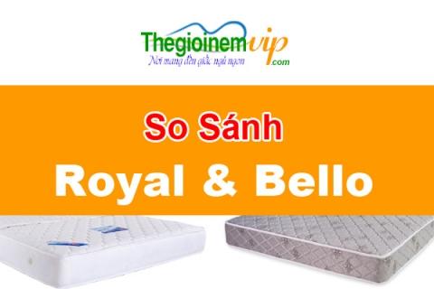 So sánh nệm lò xo Liên Á Bello và Vạn Thành Royal