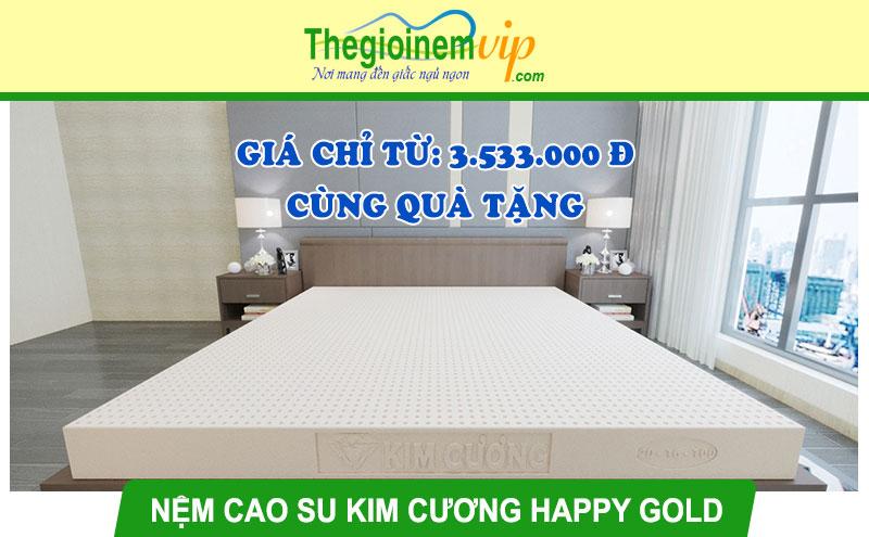 Nệm cao su thiên nhiên Kim Cương Happy Gold: Giá từ 3.533.000 đ + Quà
