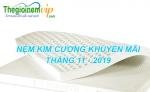 Nệm Kim Cương khuyến mãi tháng 11 - 2019