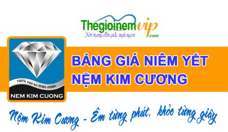 Bảng giá nệm Kim Cương mới nhất